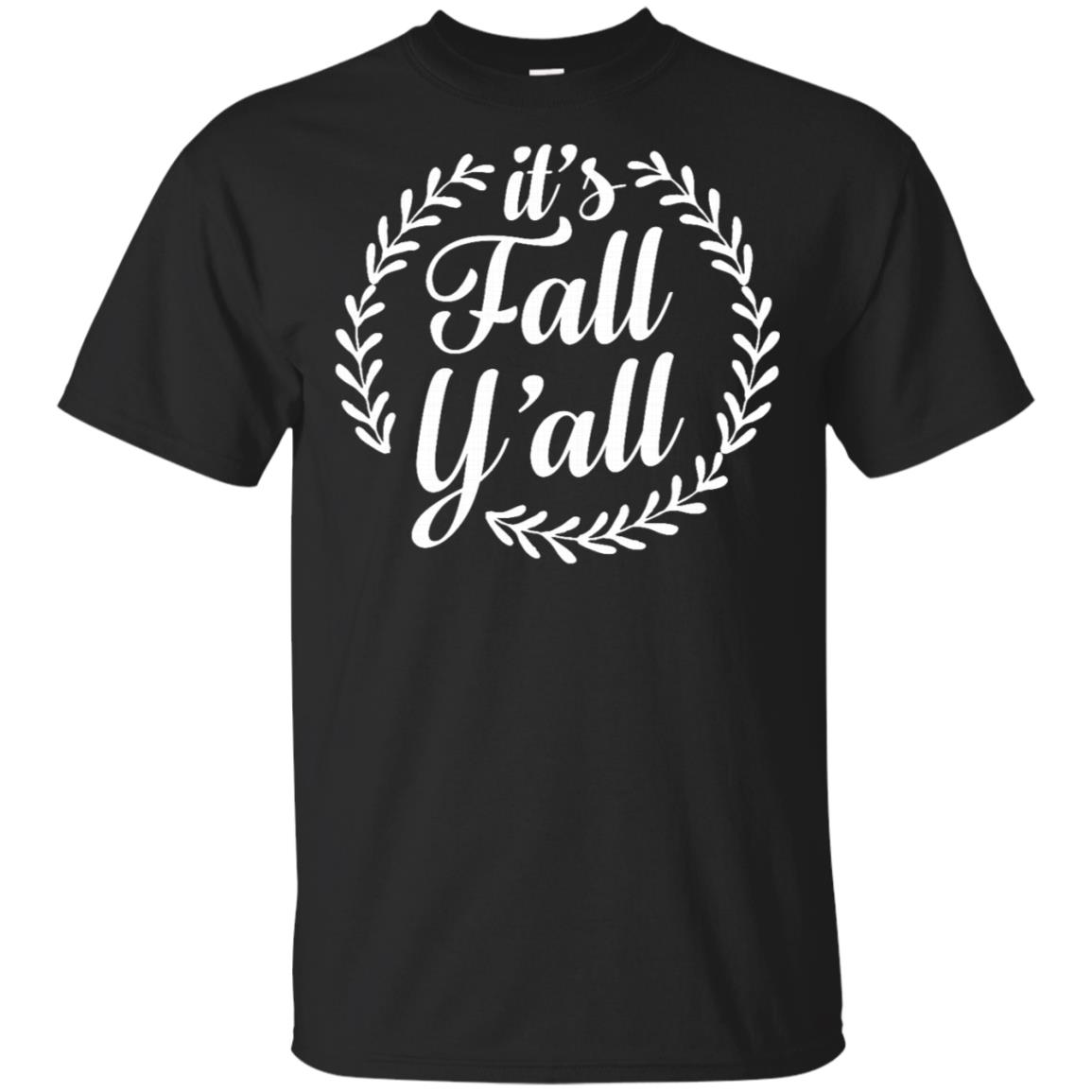 Thanksgivings for Women Men It's Fall Y'all Funny Tee Unisex Short Sleeve
