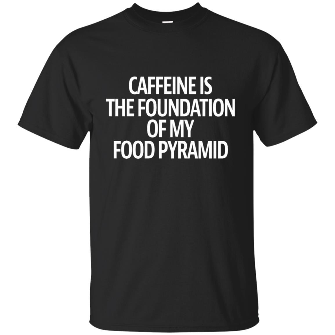 Caffeine is The Foundation Funny Unisex Short Sleeve