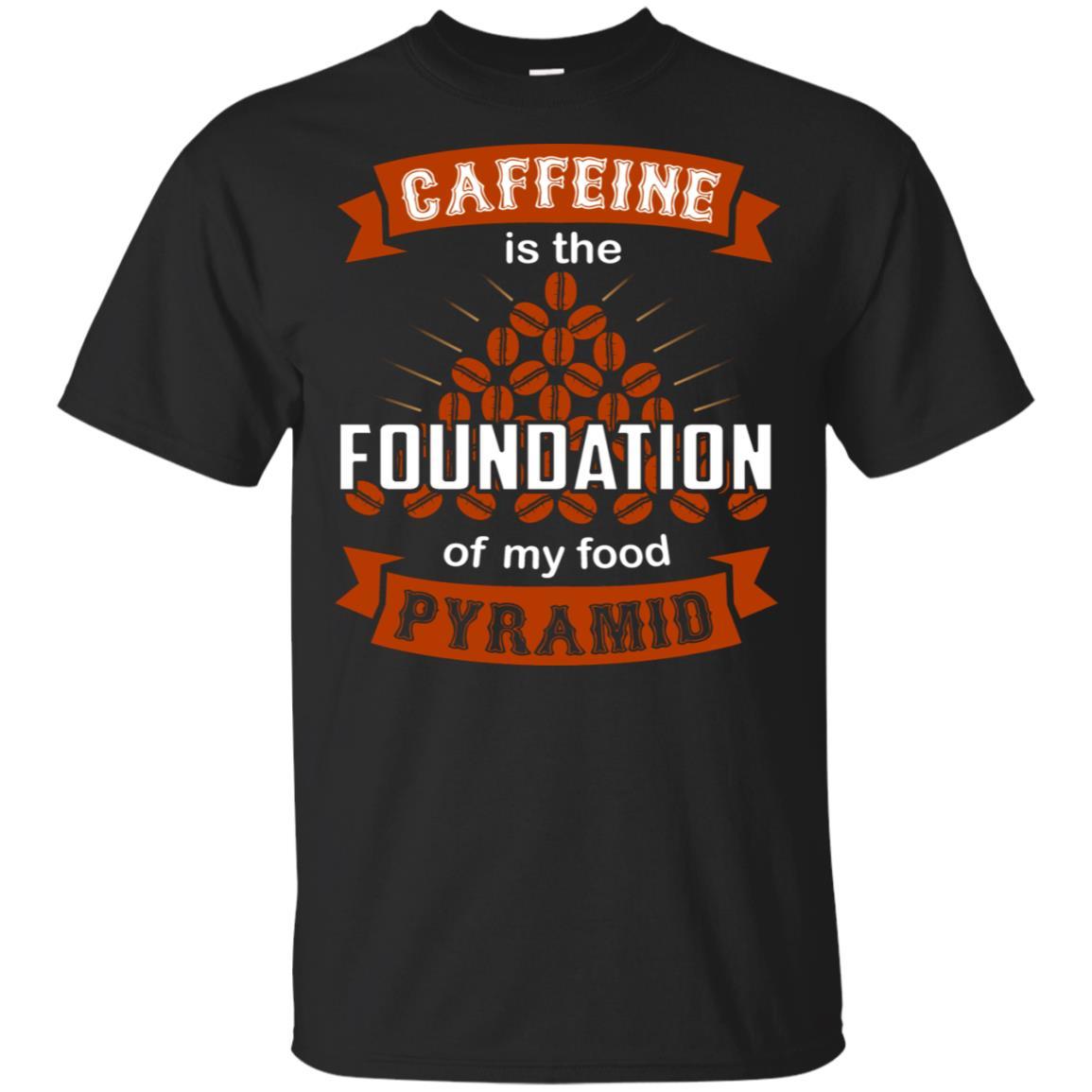 YasDesign Caffeine Is The Foundation Of My Food Unisex Short Sleeve
