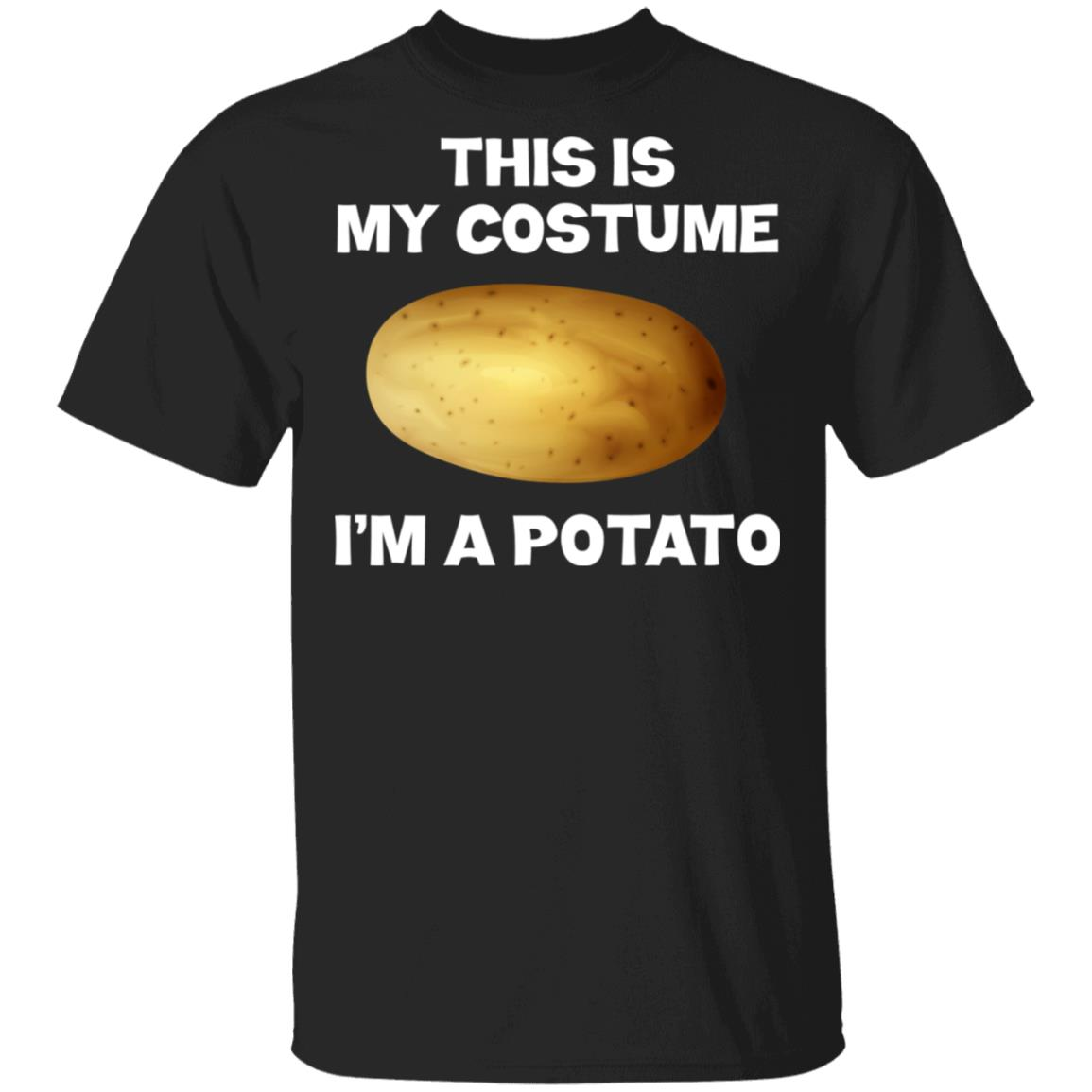 I'm A Potato This Is My Costume Unisex Short Sleeve