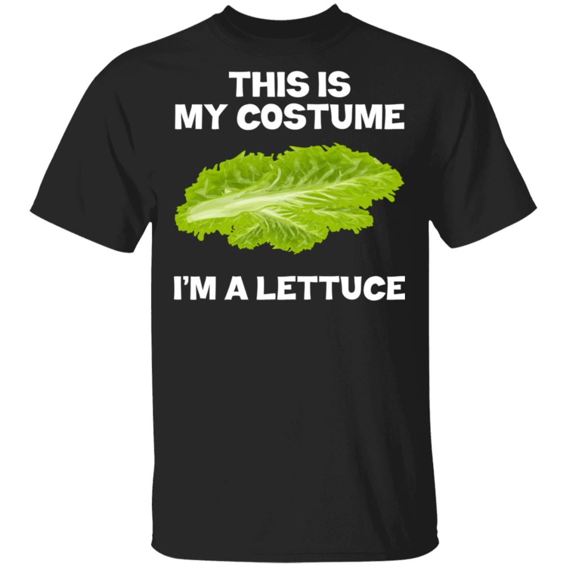 I'm A Lettuce This Is My Costume Unisex Short Sleeve