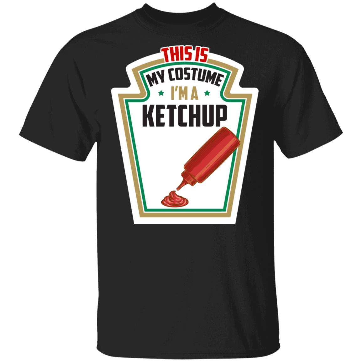 I'm A Kechup This Is My Costume Unisex Short Sleeve