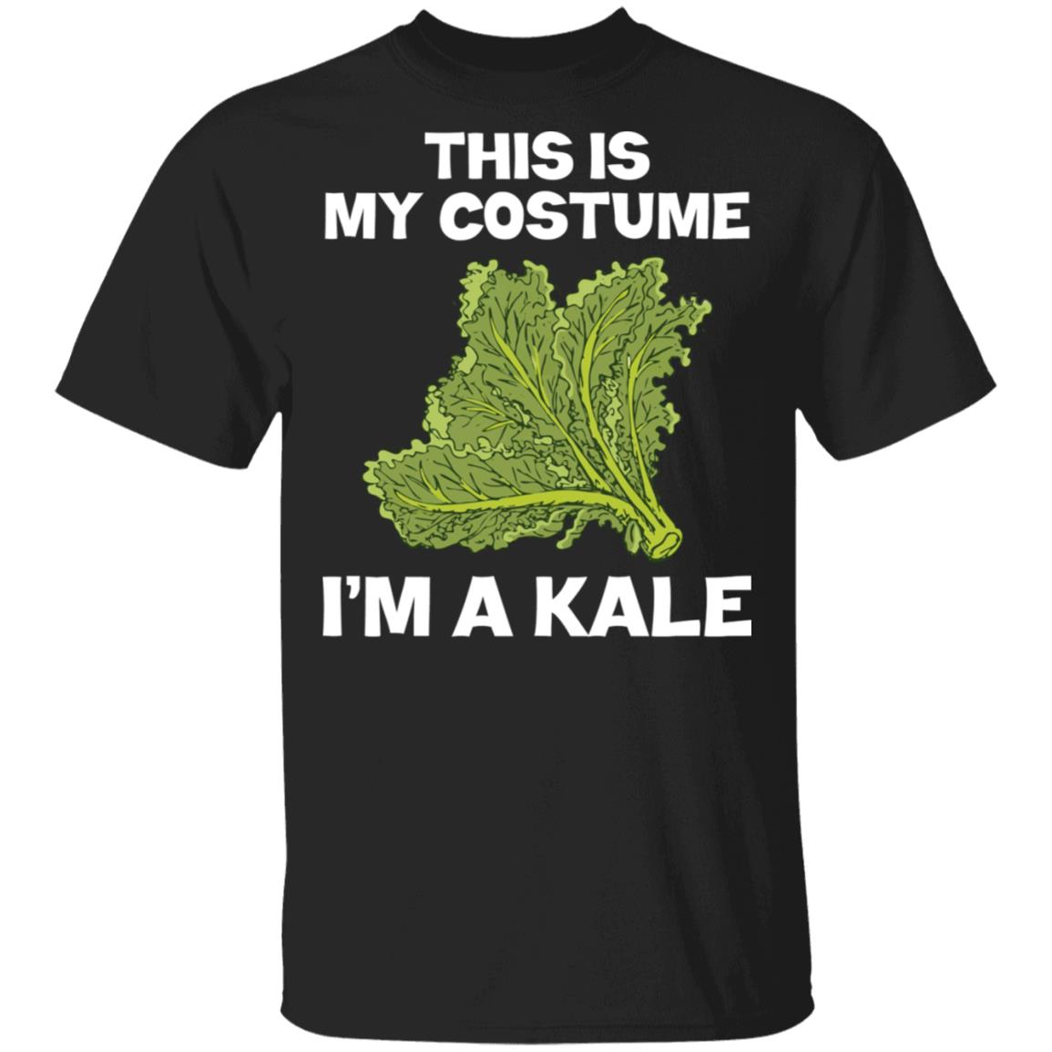 I'm A Kale This Is My Costume Unisex Short Sleeve
