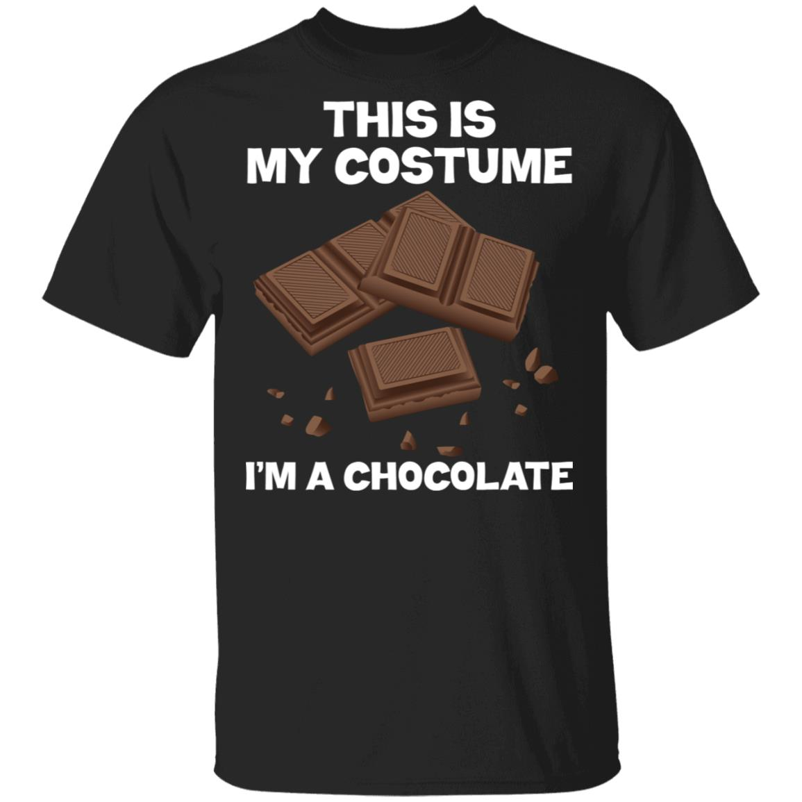 I'm A Chocolate This Is My Costume Unisex Short Sleeve