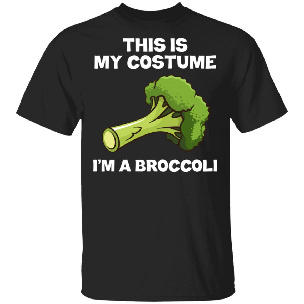 I'm A Broccoli This Is My Costume Unisex Short Sleeve