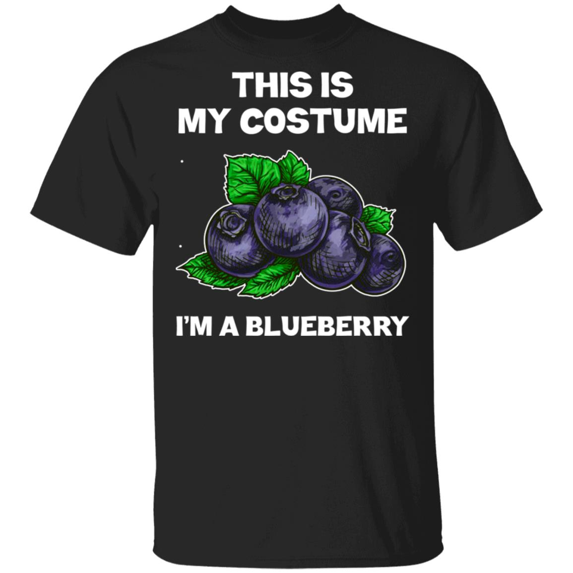 I'm A Blueberry This Is My Costume Unisex Short Sleeve