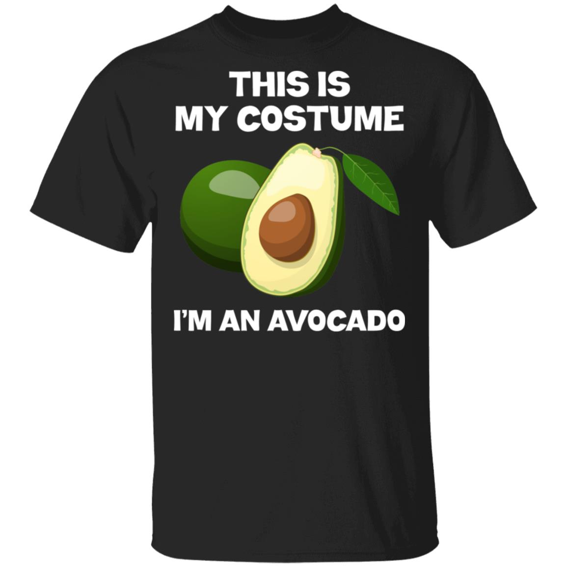 I'm An Avocado This Is My Costume Unisex Short Sleeve