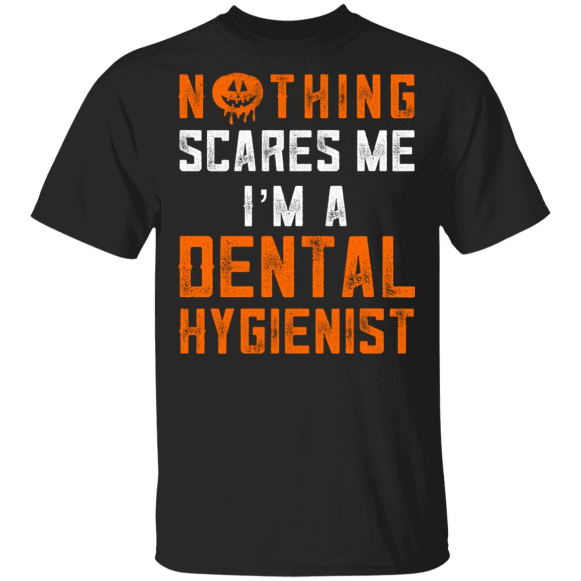 Dental Hygienist Halloween Nothing Scares-1 Unisex Short Sleeve