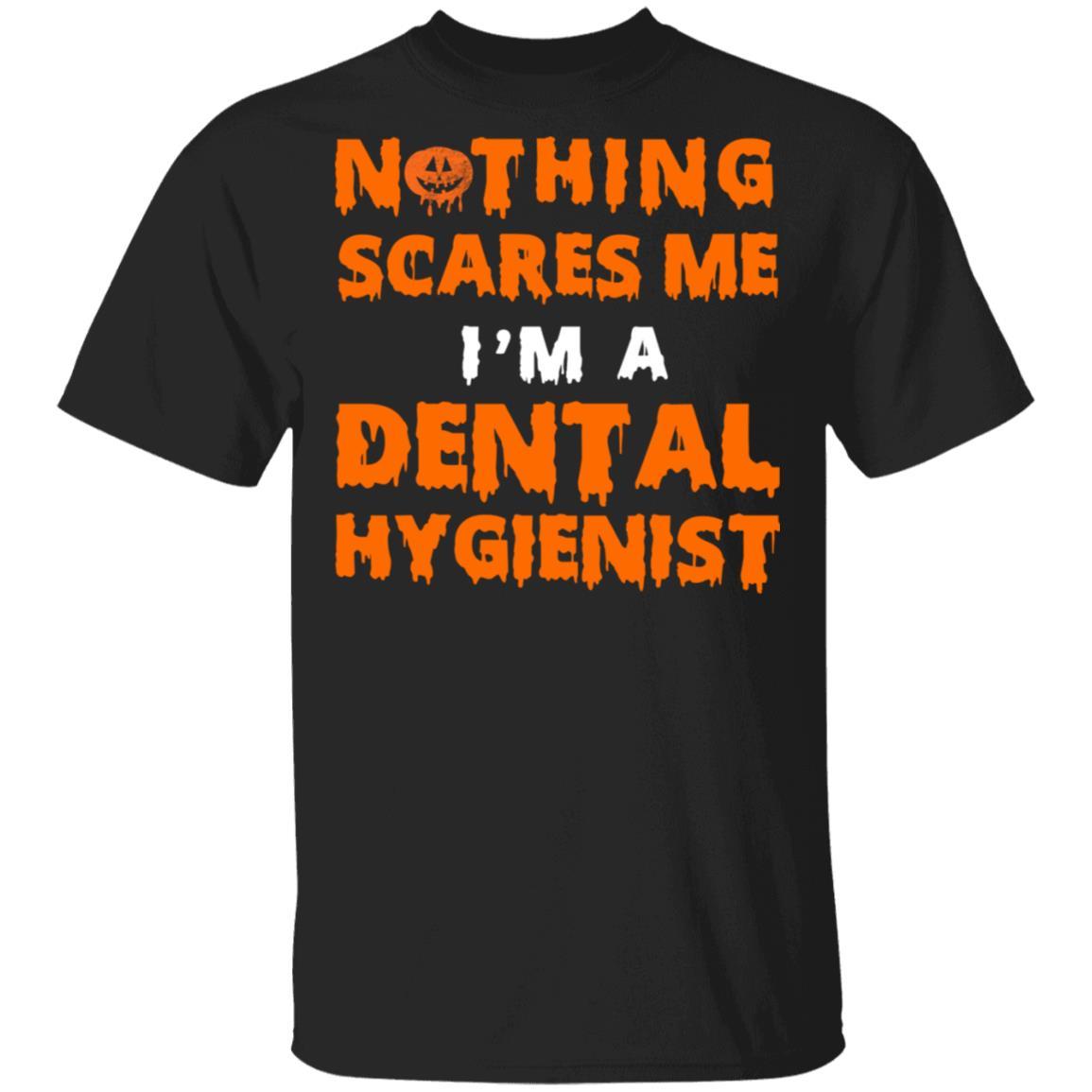Dental Hygienist Halloween Nothing Scares Unisex Short Sleeve